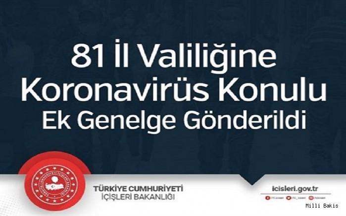 81 İl Valiliğine Koronavirüs Tedbirleri ek konulu genelge gönderildi.